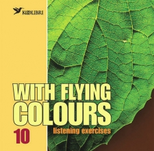 With Flying Colours 10. Listening exercises